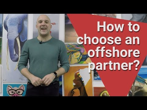 How to choose an offshore development partner?