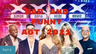 America's Got Talent 2021 Bad And Funny Auditions Part 6