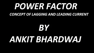 POWER FACTOR !! Concept of lagging and leading current || fator de potência||