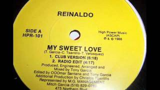 Tony Garcia Feat. Reinald-O - My Sweet Love (Club Mix - Remix)