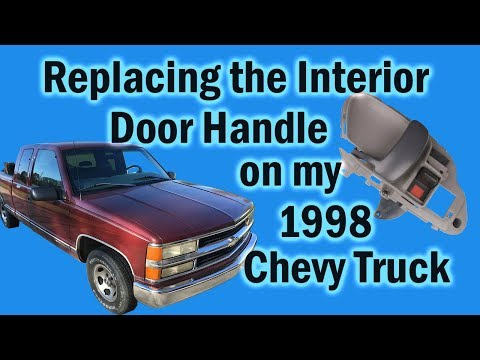 Replacing The Interior Door Handle On My 1998 Chevy Truck Youtube