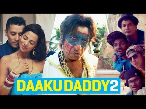 Daaku Daddy 2 - ishQ Bector ft Shakti Kapoor, Funk You & Ananya Sengupta