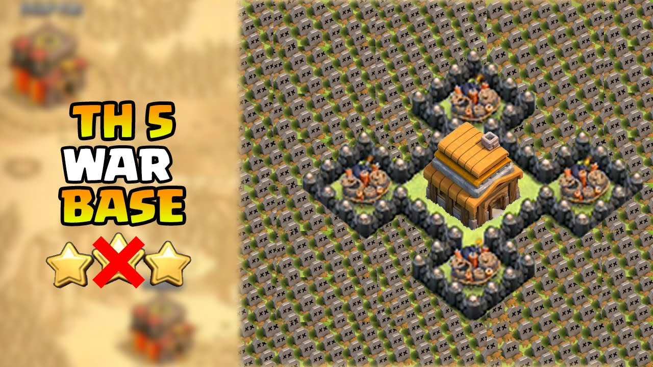 Best town hall 5 war base coc th5 defense base attack strategy