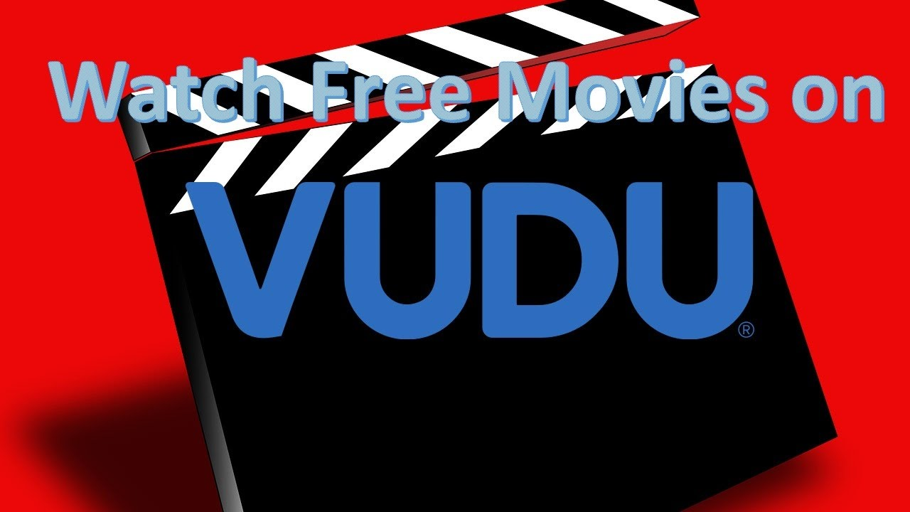 Watch free movies on Vudu