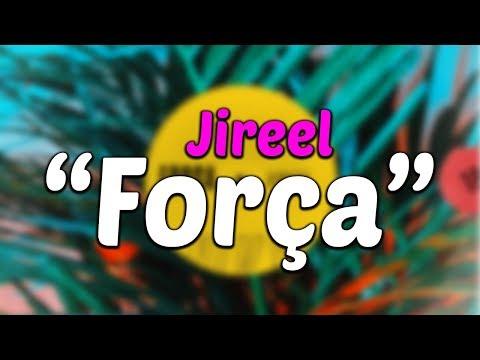 Jireel - Força (Lyrics)