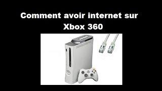 Comment avoir internet sur Xbox 360