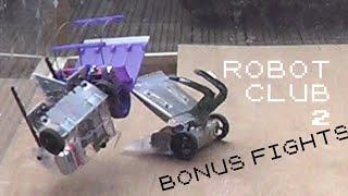 Robot Club 2: Bonus Fights