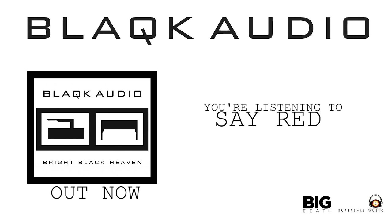 blaqk audio bright black heaven songs