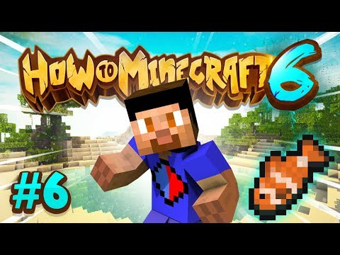 FISHING! - How To Minecraft S6 #6