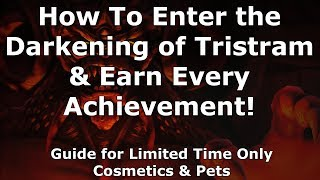[Diablo 3] How To Enter The Darkening of Tristram & Earn Every Achievement