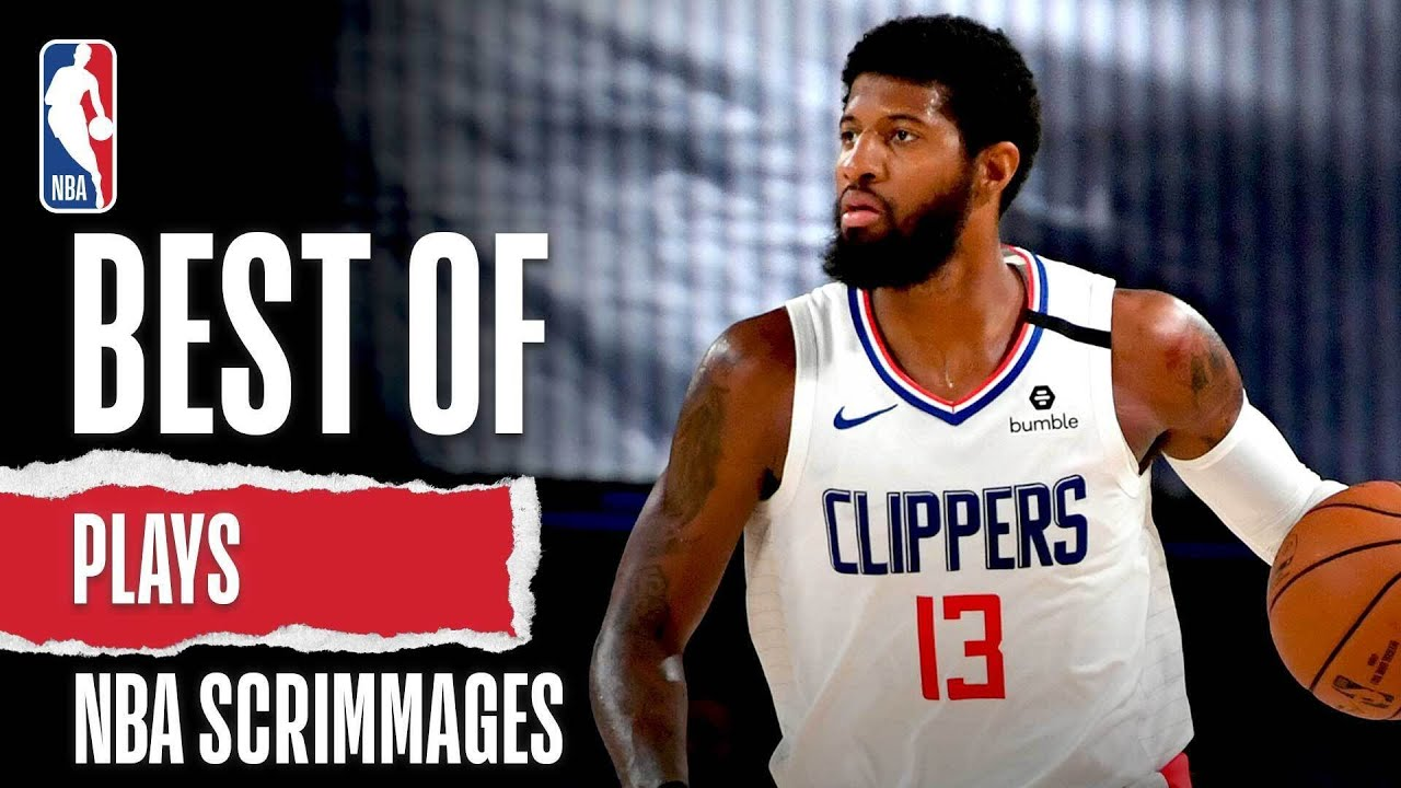 Best Of Plays   NBA Scrimmages