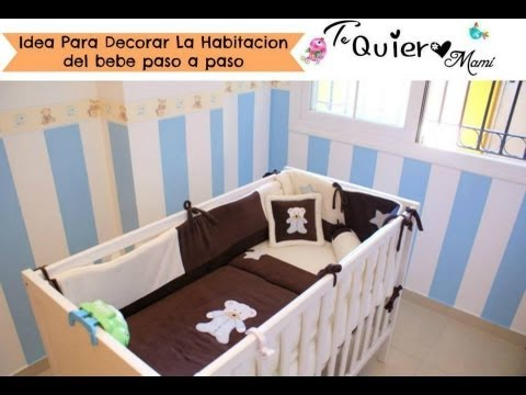 Decorar la habitaci n del bebe youtube for Ideas para pintar habitacion bebe