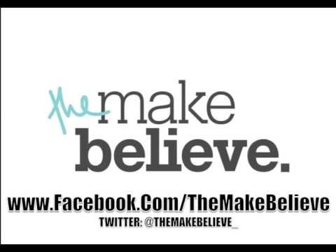 The Make Believe - This Is Our Night