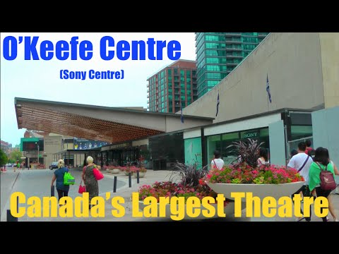 Canada's Largest Theatre - The O'Keefe Centre (also known as Sony Centre)