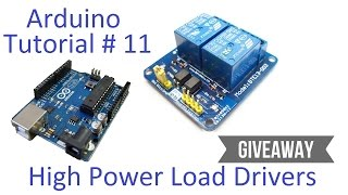 Arduino #11 - High Current & Voltage Loads Tutorial - Transistors and Relays