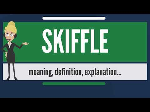 What is SKIFFLE? What does SKIFFLE mean? SKIFFLE meaning, definition & explanation