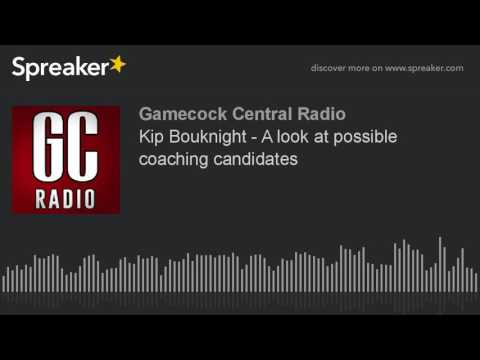 Kip Bouknight - A look at possible coaching candidates