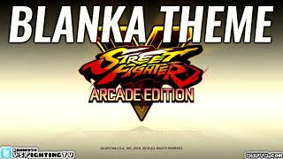 SFV: ARCADE EDITION - Blanka Theme (full version)