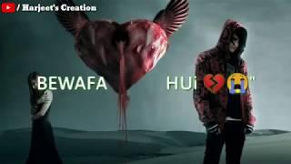 Kar Gaye kyu Bewafai / WhatsApp status video || sad boy status video