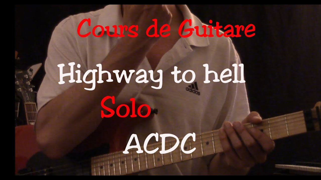 Connu Cours de guitare - Highway to Hell - ACDC - Solo - YouTube XA06