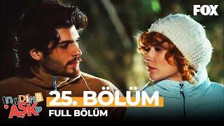 İnadına Aşk 25. Bölüm