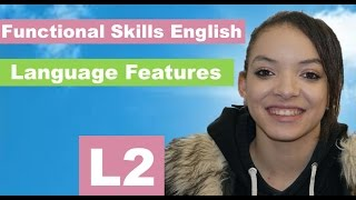 Language Features: Functional Skills English Level 2 Reading