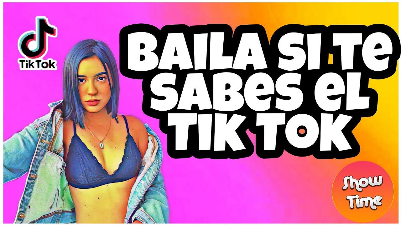 BAILA SI TE SABES EL TIK TOK? | ?(TikTokShowTime!)