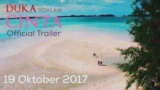 Video DUKA SEDALAM CINTA Official Trailer Tayang download MP3, 3GP, MP4, WEBM, AVI, FLV Agustus 2018