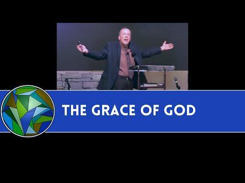 The Grace of God  -  Mark A. Jones