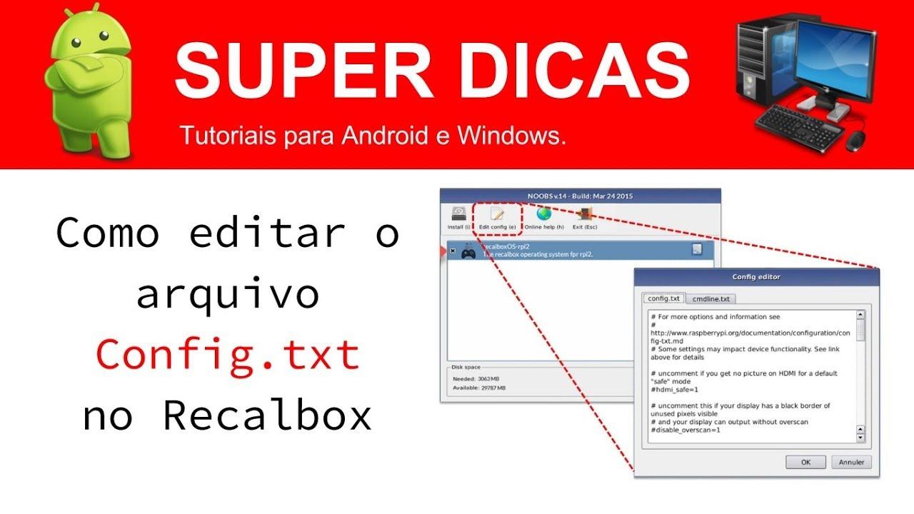 Como Editar o Arquivo config txt no Recalbox