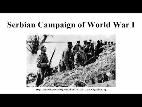 Serbian Campaign of World War I