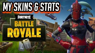All my skins , stats and updates ! -Fortnite:Battle Royals!