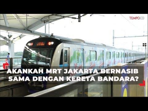 Akankah Mrt Jakarta Bernasib Sama Dengan Kereta Bandara Youtube