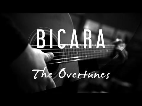 Bicara - The Overtunes Ft Monita Tahalea ( Acoustic Karaoke )