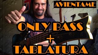 Avientame - Caifanes - Only Bass + Tablatura