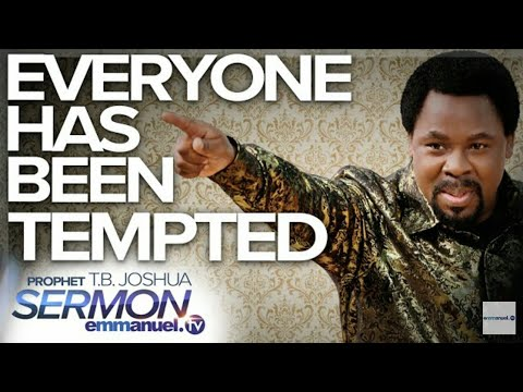 Download Live Sermon Everyone Has Been Tempted by Tb Joshua