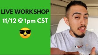Live workshop this Sunday, November 12th, at 1pm CST!