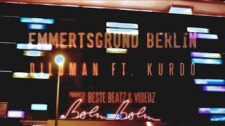 DILOMAN FEAT. KURDO - EMMERTSGRUND BERLIN