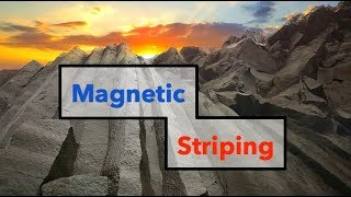 Magnetic Striping and Seafloor Spreading