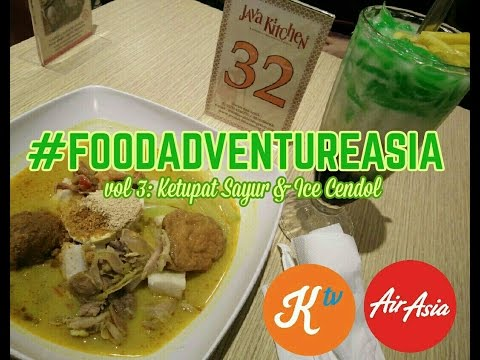 #FOODADVENTUREASIA #AIRASIAEATS Review Ketupat Sayur dan Es Cendol - JAVA KITCHEN