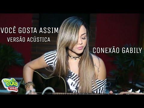 Gabily - Você Gosta Assim feat Ludmilla  Versão Acústica
