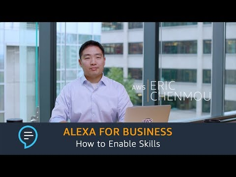 Alexa for Business: How to Enable Skills