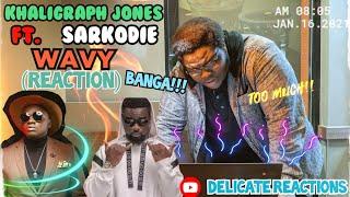 Khaligraph Jones X Sarkodie - Wavy 🔥🔥🔥🔥  DELICATE REACTIONS 