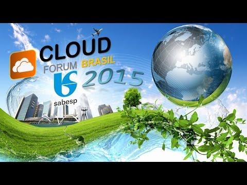 5th Cloud Forum Brazil 2015 - Caso de Sucesso Sabesp