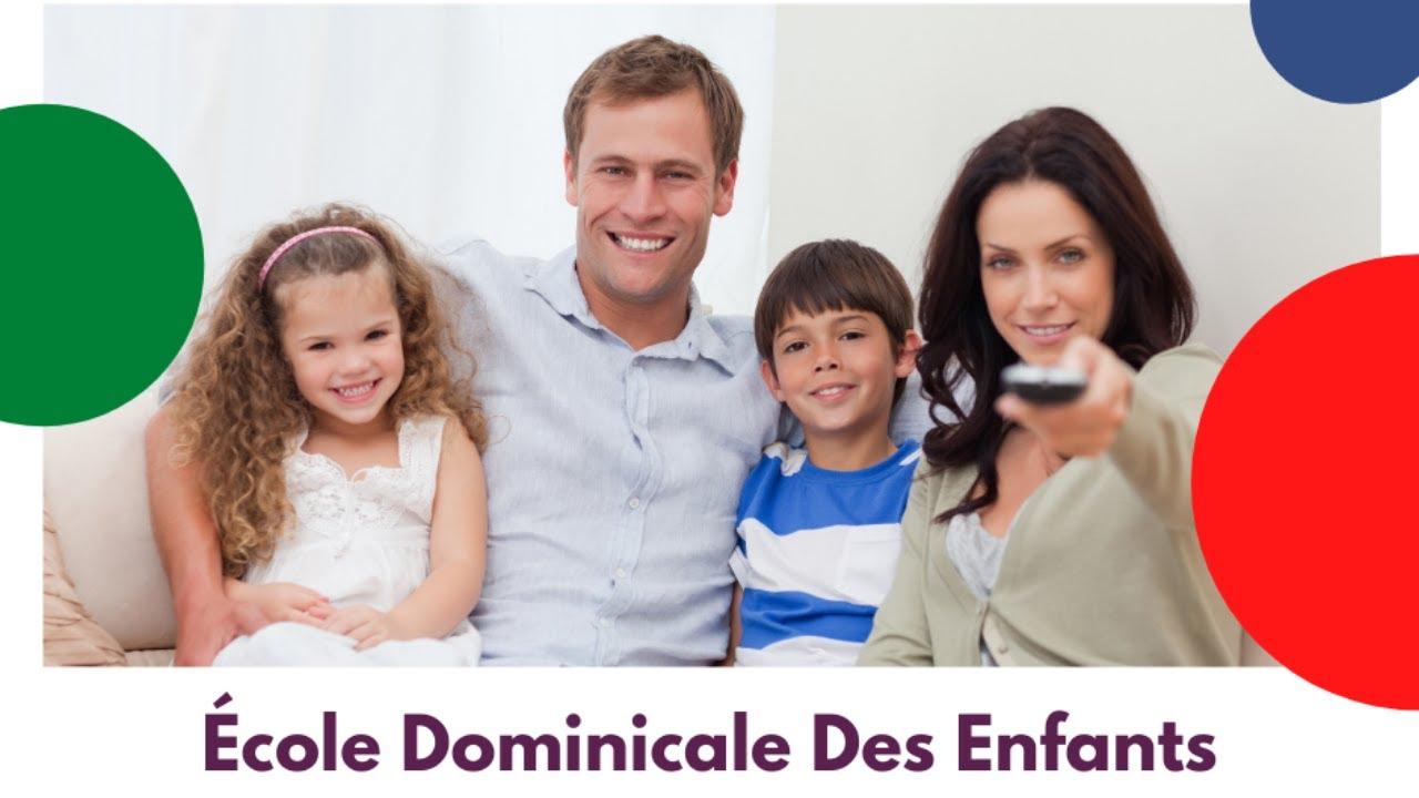 Ecole Dominicale Des Enfants [30 mai 2021]