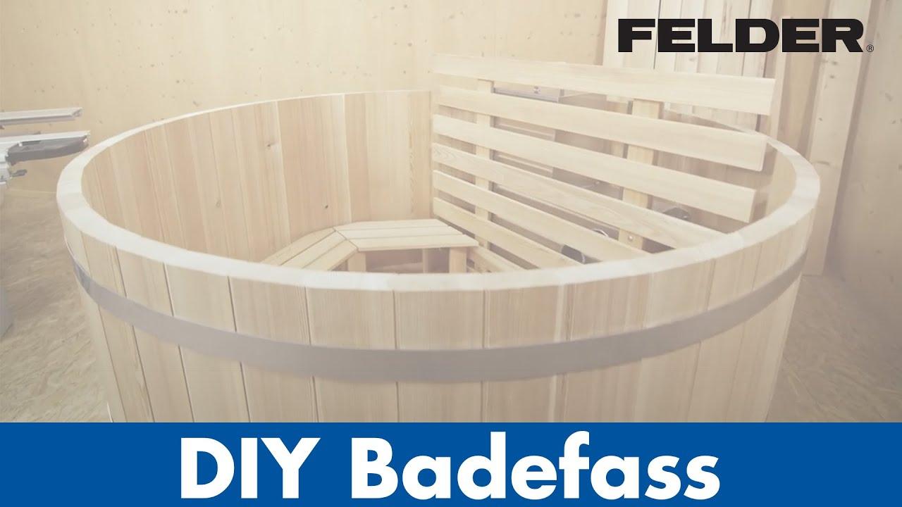 DIY Badefass Aus Holz Produzieren Mit FELDERR Holzbearbeitungsmaschinen