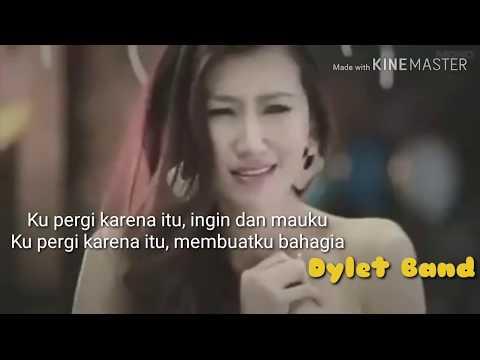Lebih baik ku ikhlaskan ~ Dylet Band