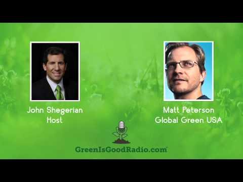GreenIsGood - Matt Peterson - Global Green USA