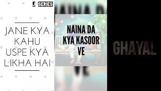 naina da kya kasoor whatsapp status || Andhadhun || Amit aayushman || J Series || #jseriesstatus