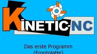 KinetiC-NC / G-Codes - Das erste Programm